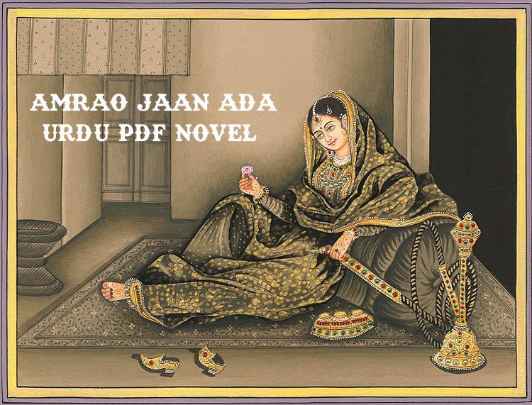 Amrao Jaan Ada Novel Pdf by Mirza Hadi Ruswa Free Download