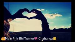 Mein phir bhi tumko chahu ga